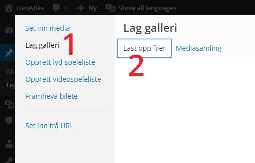 """Vel """"Lag galleri"""" (1), deretter """"Last opp filer"""" (2)"""